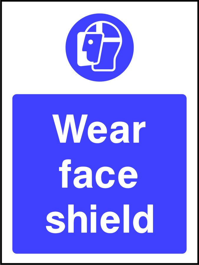 Wear Face Shield PPE sign