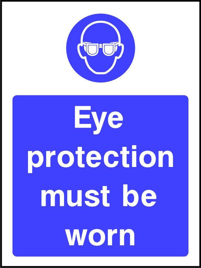 Eye Protection Must Be Worn safety sign