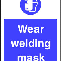 Wear welding mask sign