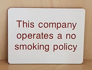 Engraved this company operates a no smoking policy