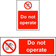 Do not operate safety sign
