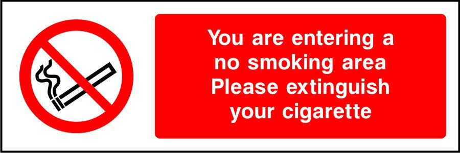 You are entering a no smoking area Please extinguish your cigarette sign