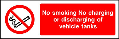 No smoking No charging or discharging of vehicle tanks sign