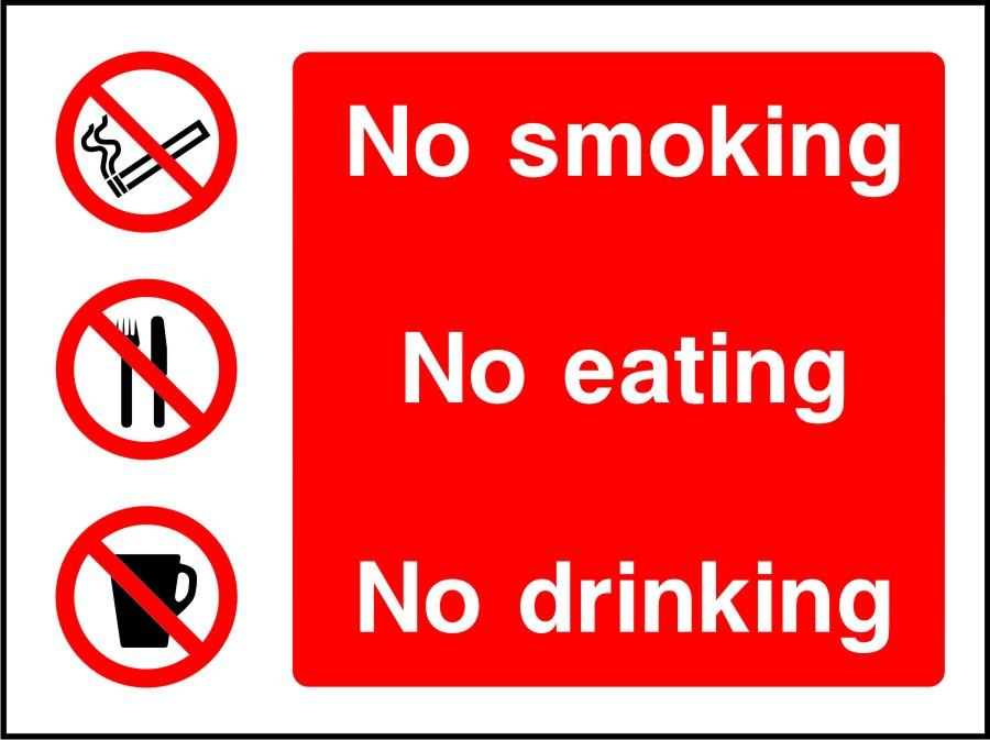 No smoking No Eating No Drinking sign