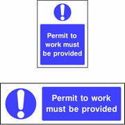 Permit to Work Must be Provided safety sign