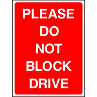 Please Do Not Block Drive sign