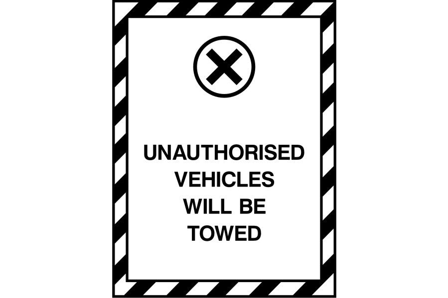Unauthorised Vehicles Will Be Towed sign