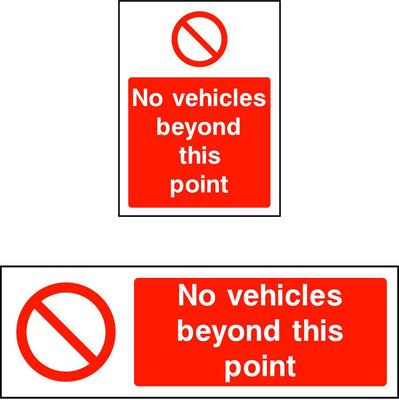 No vehicles beyond this point safety sign