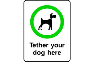 Tether your dog here sign