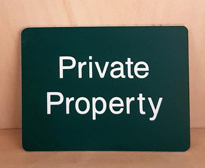 Engraved Private property sign