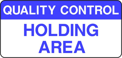 Quality Control Holding Area Labels
