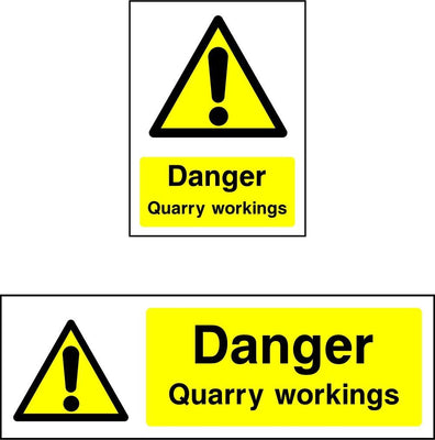 Danger Quarry Workings safety sign