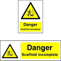 Danger Scaffold Incomplete safety sign