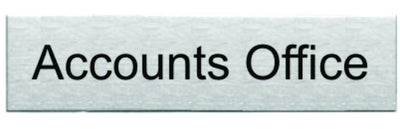 Engraved Stainless Steel Accounts Office Door Sign