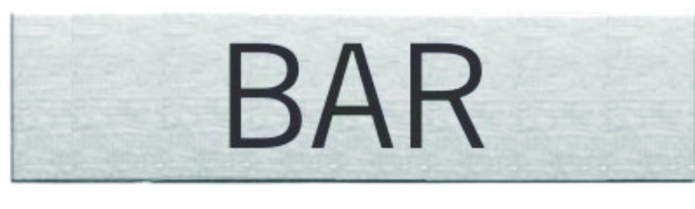 Engraved Stainless Steel Bar Door Sign