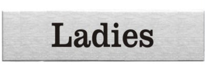 Engraved Stainless Steel Ladies Door Sign