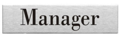 Engraved Stainless Steel Manager Door Sign