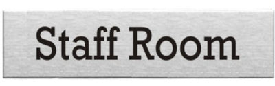 Engraved Stainless Steel Staff Room Door Sign