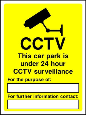 CCTV This car park is under 24 hour surveillance sign