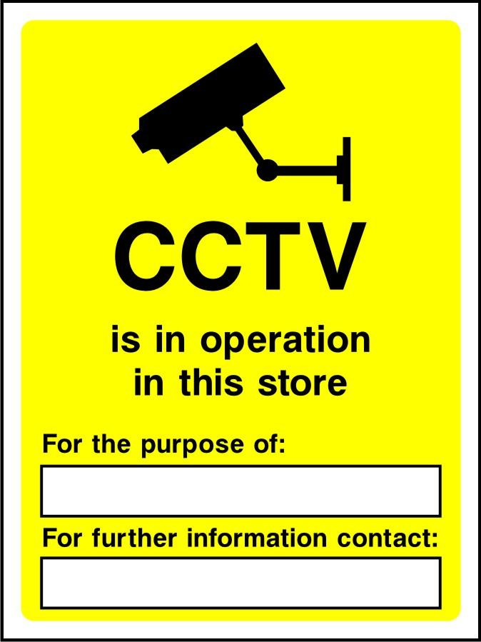 CCTV is in operation in this store sign