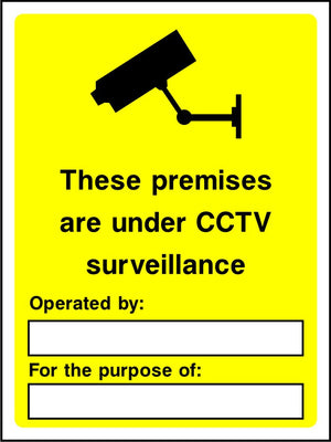 These premises are under CCTV surveillance with operated by details sign