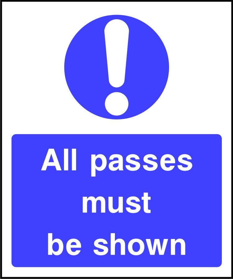All passes must be shown security sign