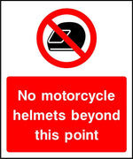 No motorcycle helmets beyond this point security sign