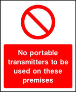 No portable transmitters to be used on these premises sign