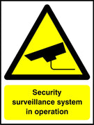 Security surveillance systems in operation sign