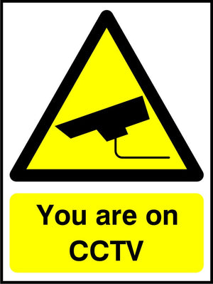 You are on CCTV sign