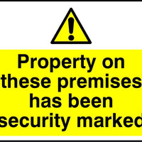 Property on these premises has been security marked sign