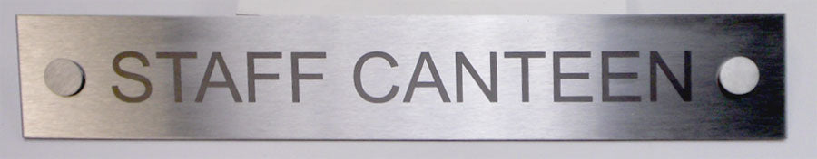 Engraved Stainless Steel Staff Canteen Door Sign