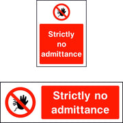 Strictly No Admittance sign