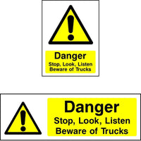 Danger Stop, Look, Listen, Beware Of Trucks sign