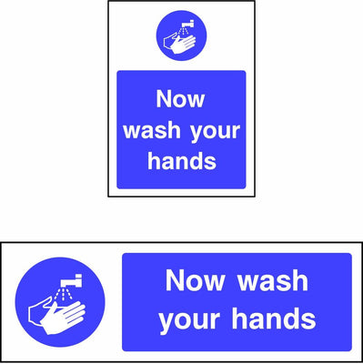 Now Wash Your Hands safety sign