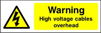 Warning High Voltage Cables Overhead safety sign