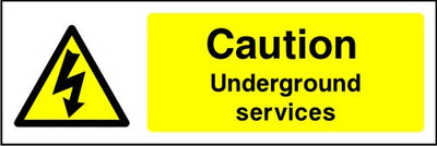 Caution Underground services electrical safety sign