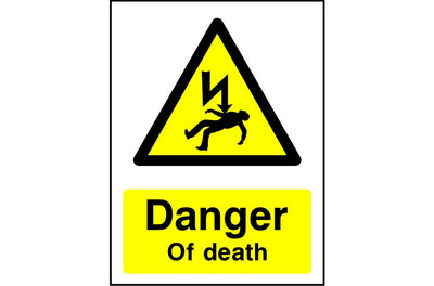 Danger of Death electrical safety sign