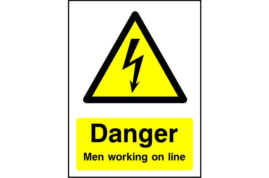 Danger Men Working on Line safety sign