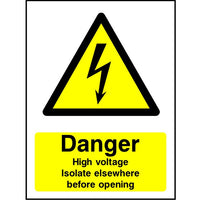 Danger High voltage isolate everywhere before opening sign