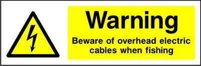 Warning Beware of Overhead Electric Cables When Fishing sign