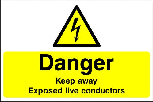 Danger Keep Away Exposed Live Conductors safety sign