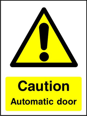 Caution Automatic Door safety sign
