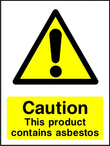 Caution This Product Contains Asbestos safety sign