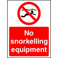 No Snorkelling Equipment sign