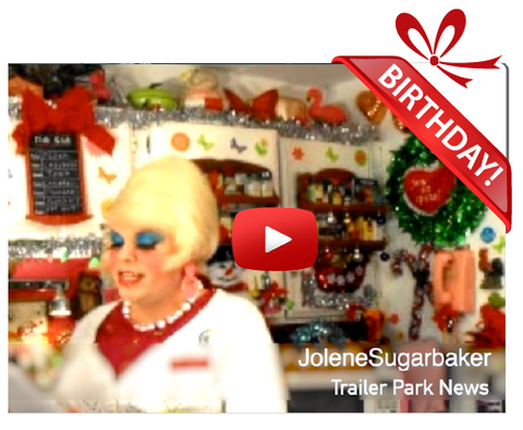 Gigeo® Jolene Sugarbaker, Trailer Park Queen Personalized Birthday Greetings