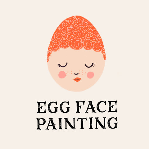 Egg Face Painting - Lomond Paper Co.