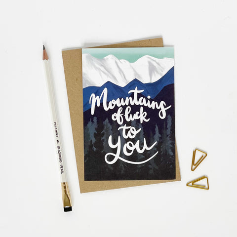 Mountains of Luck To You card