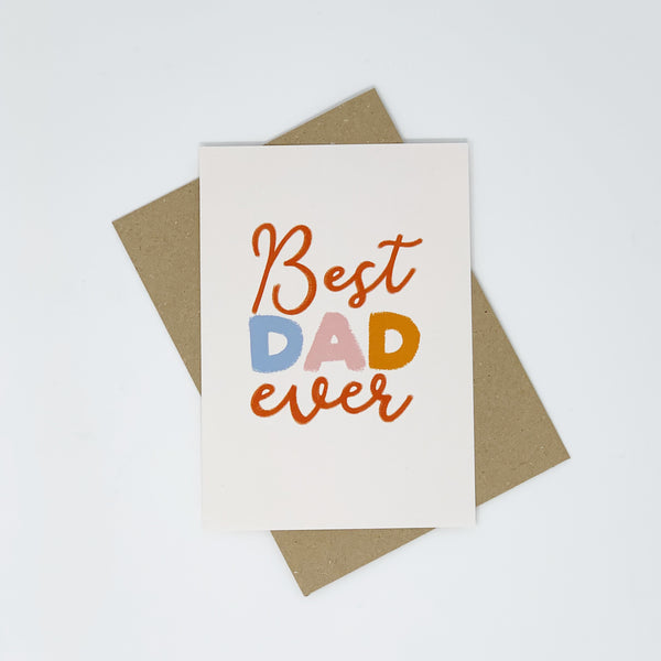 Best Dad Ever Card - Lomond Paper Co.