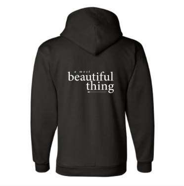 A Most Beautiful Thing HOODIE 50/50 Pullover